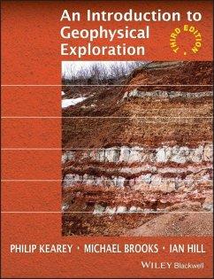 An Introduction to Geophysical Exploration (eBook, PDF) - Kearey, Philip; Brooks, Michael; Hill, Ian