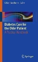 Diabetes Care for the Older Patient (eBook, PDF)
