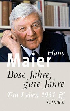 Böse Jahre, gute Jahre (eBook, ePUB) - Maier, Hans