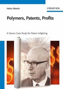 Polymers, Patents, Profits (eBook, PDF) - Martin, Heinz