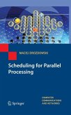 Scheduling for Parallel Processing (eBook, PDF)