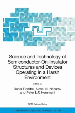 Science and Technology of Semiconductor-On-Insulator Structures and Devices Operating in a Harsh Environment (eBook, PDF)