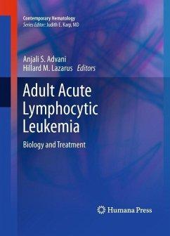 Adult Acute Lymphocytic Leukemia (eBook, PDF)