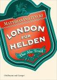 London für Helden (eBook, ePUB)