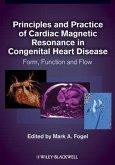 Principles and Practice of Cardiac Magnetic Resonance in Congenital Heart Disease (eBook, PDF)