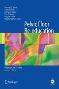 Pelvic Floor Re-education (eBook, PDF)