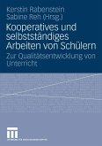 Kooperatives und selbstständiges Arbeiten von Schülern (eBook, PDF)
