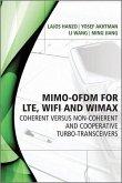 MIMO-OFDM for LTE, WiFi and WiMAX (eBook, ePUB)