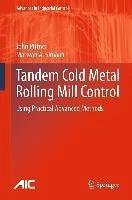 Tandem Cold Metal Rolling Mill Control (eBook, PDF) - Pittner, John; Simaan, Marwan A.