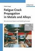 Fatigue Crack Propagation in Metals and Alloys (eBook, PDF)