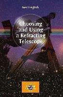 Choosing and Using a Refracting Telescope (eBook, PDF) - English, Neil