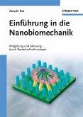 Einführung in die Nanobiomechanik (eBook, ePUB)