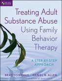 Treating Adult Substance Abuse Using Family Behavior Therapy (eBook, PDF)