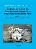 Morphology, Molecules, Evolution and Phylogeny in Polychaeta and Related Taxa (eBook, PDF)