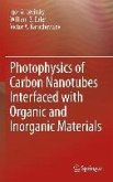 Photophysics of Carbon Nanotubes Interfaced with Organic and Inorganic Materials (eBook, PDF)