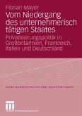 Vom Niedergang des unternehmerisch tätigen Staates (eBook, PDF)