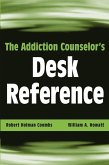 The Addiction Counselor's Desk Reference (eBook, PDF)