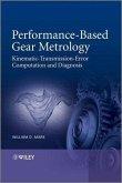 Performance-Based Gear Metrology (eBook, ePUB)