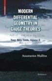 Modern Differential Geometry in Gauge Theories (eBook, PDF)