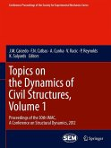 Topics on the Dynamics of Civil Structures, Volume 1 (eBook, PDF)