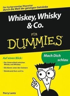 Whiskey, Whisky & Co. für Dummies (eBook, ePUB) - Luntz, Perry