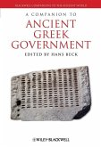 A Companion to Ancient Greek Government (eBook, PDF)