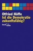 Ist die Demokratie zukunftsfähig? (eBook, ePUB) - Höffe, Otfried