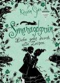 Smaragdgrün / Liebe geht durch alle Zeiten Bd.3 (eBook, ePUB)