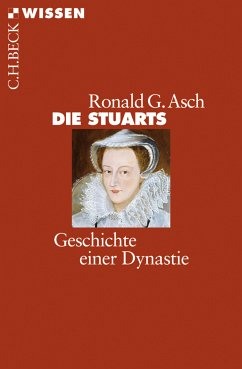 Die Stuarts (eBook, ePUB) - Asch, Ronald G.