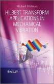 Hilbert Transform Applications in Mechanical Vibration (eBook, PDF)