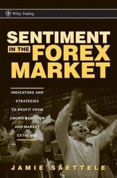 Sentiment in the Forex Market (eBook, ePUB) - Saettele, Jamie