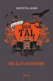 Die Katastrophe / Das Tal Season 1 Bd.2 (eBook, ePUB)