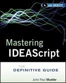 Mastering IDEAScript (eBook, PDF)