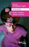 Die 101 wichtigsten Fragen: Mode, Fashion, Haute Couture (eBook, ePUB)