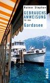 Gebrauchsanweisung für den Gardasee (eBook, ePUB)