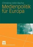 Medienpolitik für Europa (eBook, PDF)