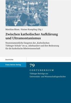 Zwischen katholischer Aufklärung und Ultramontanismus (eBook, PDF)