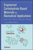 Engineered Carbohydrate-Based Materials for Biomedical Applications (eBook, ePUB)