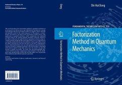 Factorization Method in Quantum Mechanics (eBook, PDF) - Dong, Shi-Hai