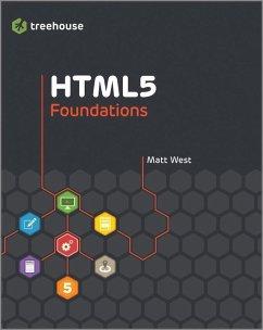 HTML5 Foundations (eBook, PDF) - West, Matt