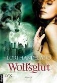 Wolfsglut / Geschöpfe der Nacht Bd.3 (eBook, ePUB)