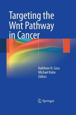 Targeting the Wnt Pathway in Cancer (eBook, PDF)