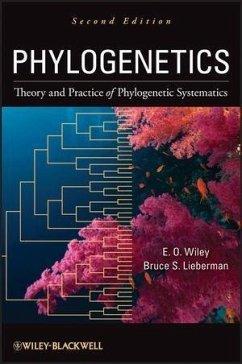Phylogenetics (eBook, ePUB) - Wiley, E. O.; Lieberman, Bruce S.