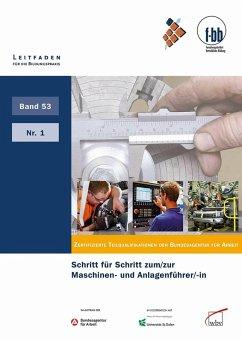 Schritt für Schritt zum/zur Maschinen- und Anlagenführer/-in (eBook, PDF)