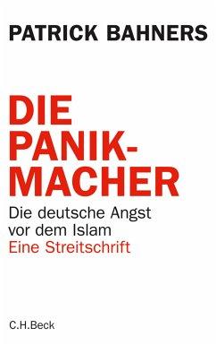 Die Panikmacher (eBook, ePUB) - Bahners, Patrick