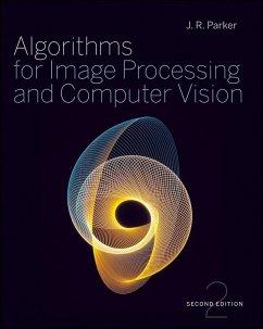 Algorithms for Image Processing and Computer Vision (eBook, PDF) - Parker, J. R.