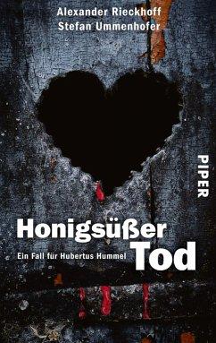 Honigsüßer Tod / Hubertus Hummel Bd.7 (eBook, ePUB) - Rieckhoff, Alexander; Ummenhofer, Stefan