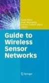 Guide to Wireless Sensor Networks (eBook, PDF)