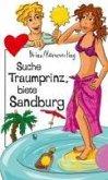 Suche Traumprinz, biete Sandburg (eBook, ePUB)