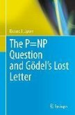 The P=NP Question and Gödel's Lost Letter (eBook, PDF)